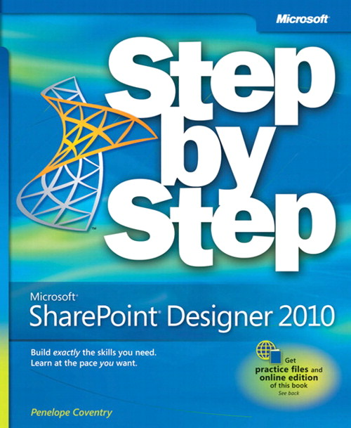 Microsoft SharePoint Designer 2010 Step by Step