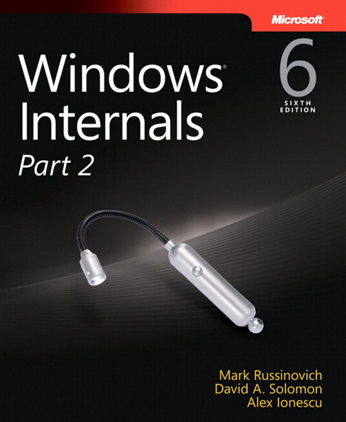 Windows Internals, Part 2, 6th Edition