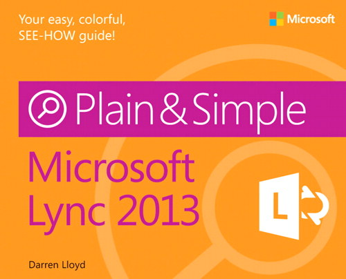 Microsoft Lync 2013 Plain & Simple