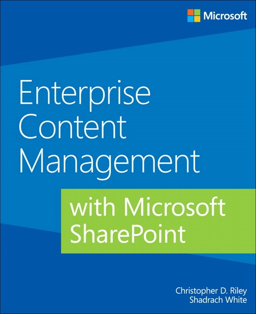 Enterprise Content Management with Microsoft SharePoint