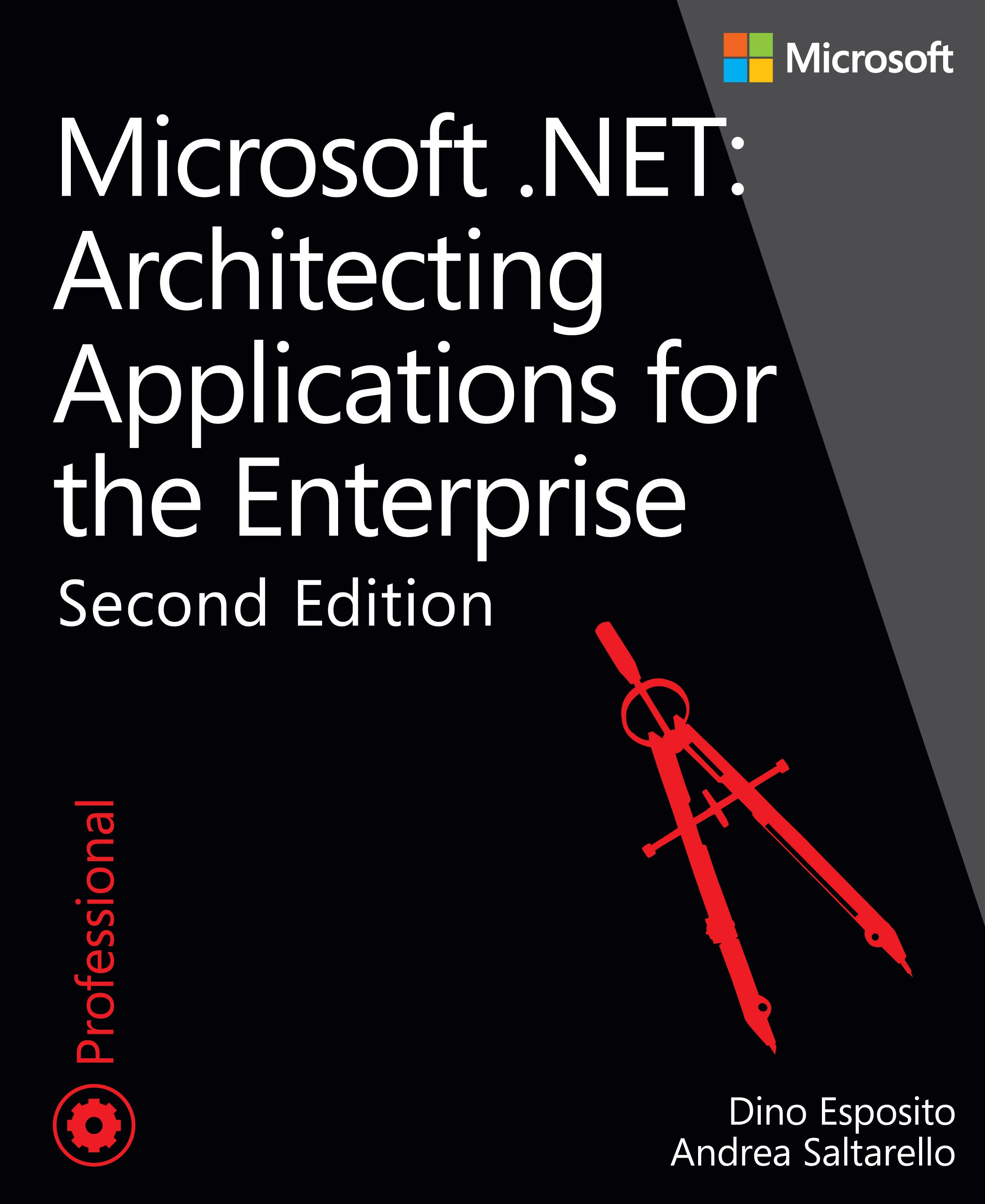 Microsoft .NET - Architecting Applications for the Enterprise, 2nd Edition