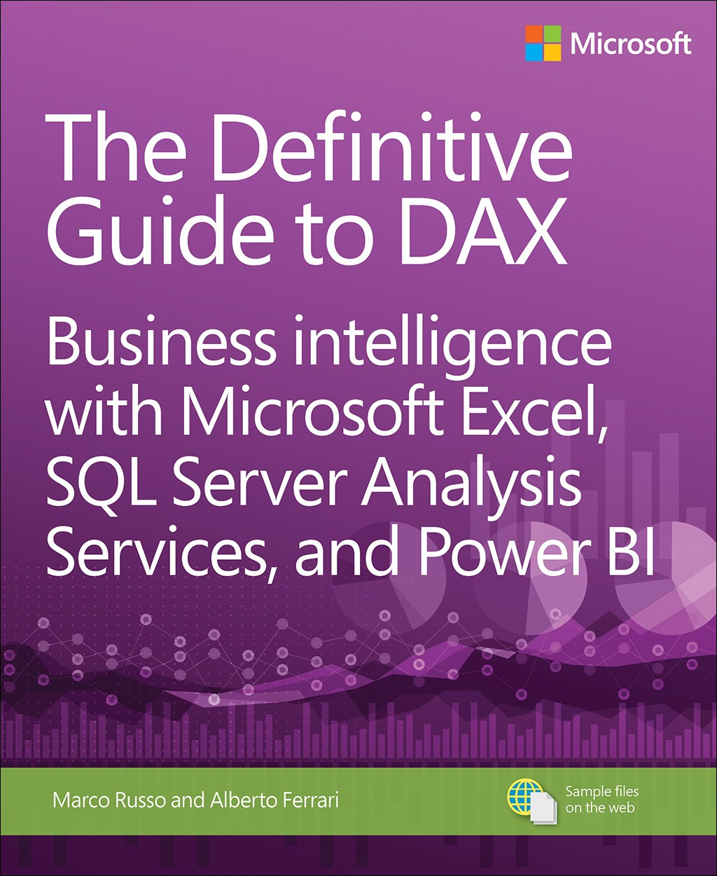 Definitive Guide to DAX, The: Business intelligence with Microsoft Excel, SQL Server Analysis Services, and Power BI