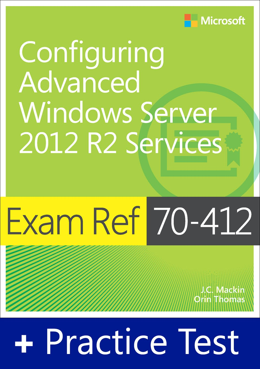 Exam Ref 70-412 Configuring Advanced Windows Server 2012 R2 Services with Practice Test
