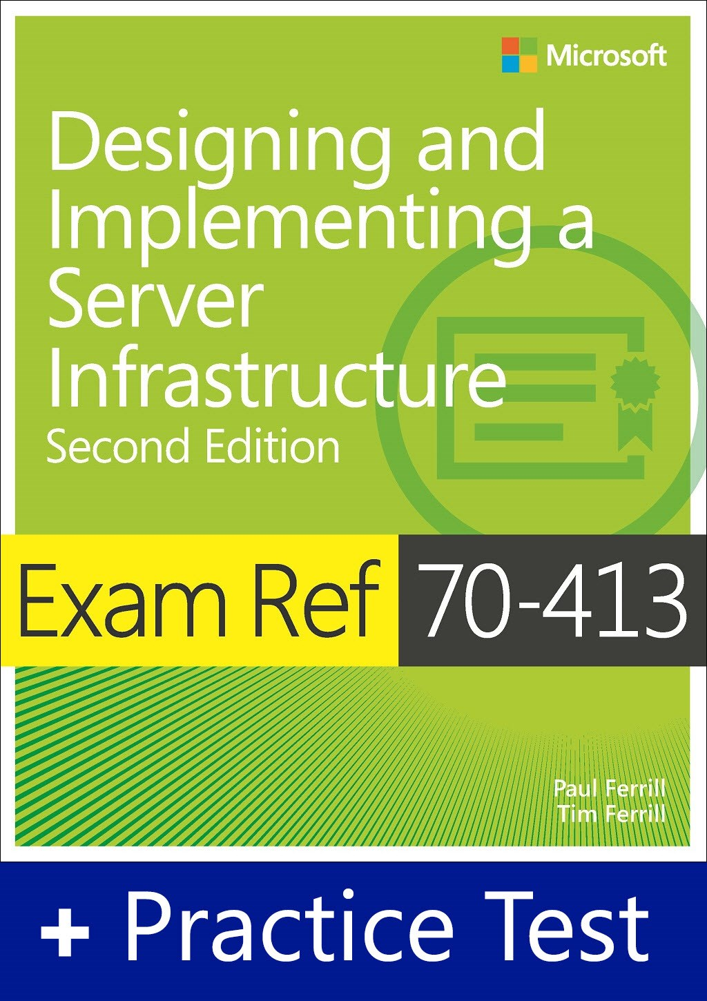 Exam Ref 70-413 Designing and Implementing a Server Infrastructure with Practice Test