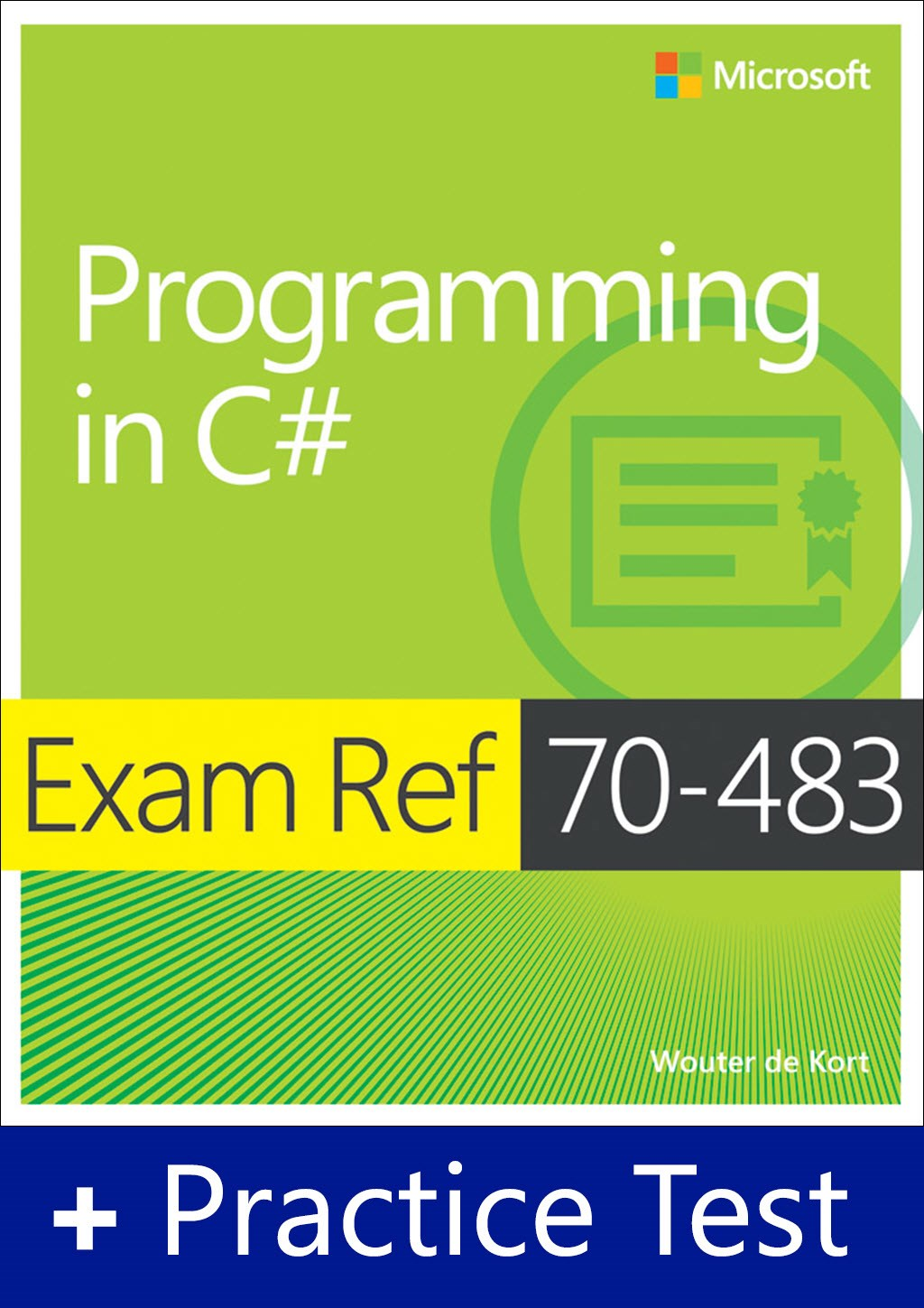 Exam Ref 70-483 Programming in C# with Practice Test