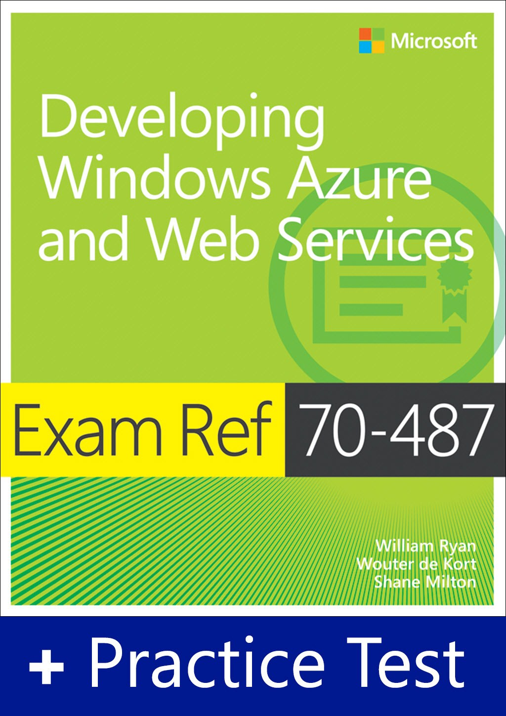 Exam Ref 70-487 Developing Windows Azure and Web Services with Practice Test