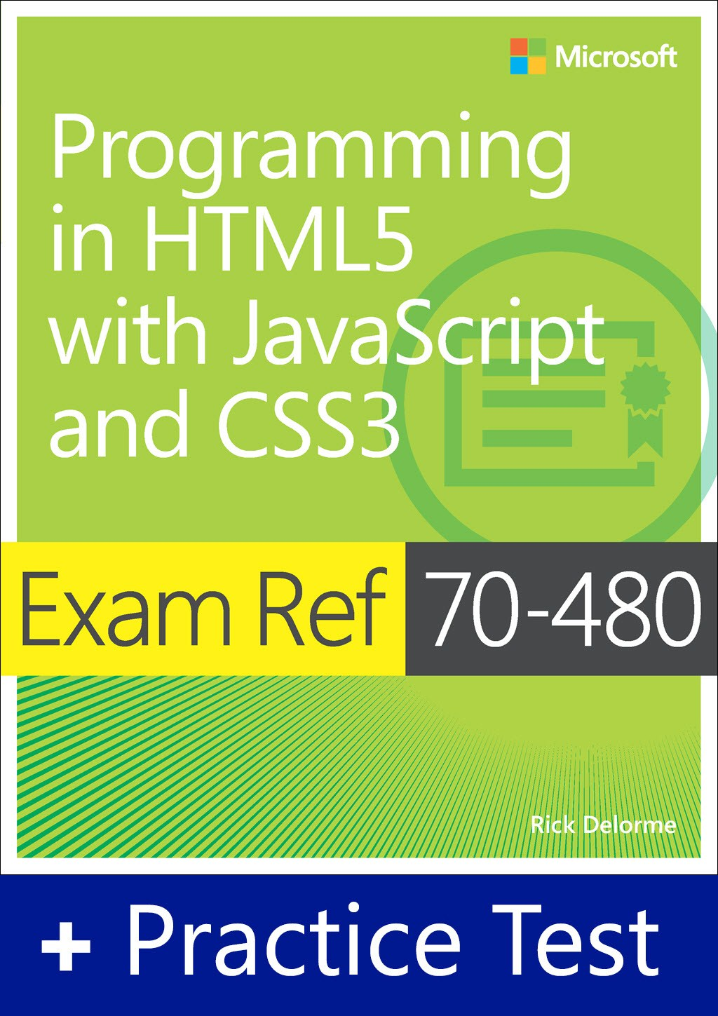 Exam Ref 70-480 Programming in HTML5 with JavaScript and CSS3 with Practice Test