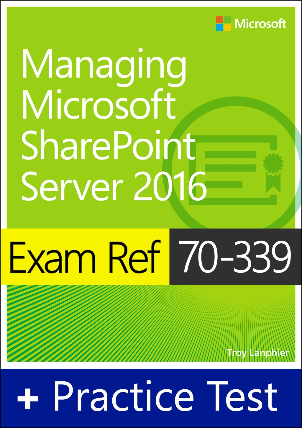 Exam Ref 70-339 Managing Microsoft SharePoint Server 2016 with Practice Test