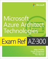 Exam Ref SAP-C01 AWS Certified Solutions Architect - Professional