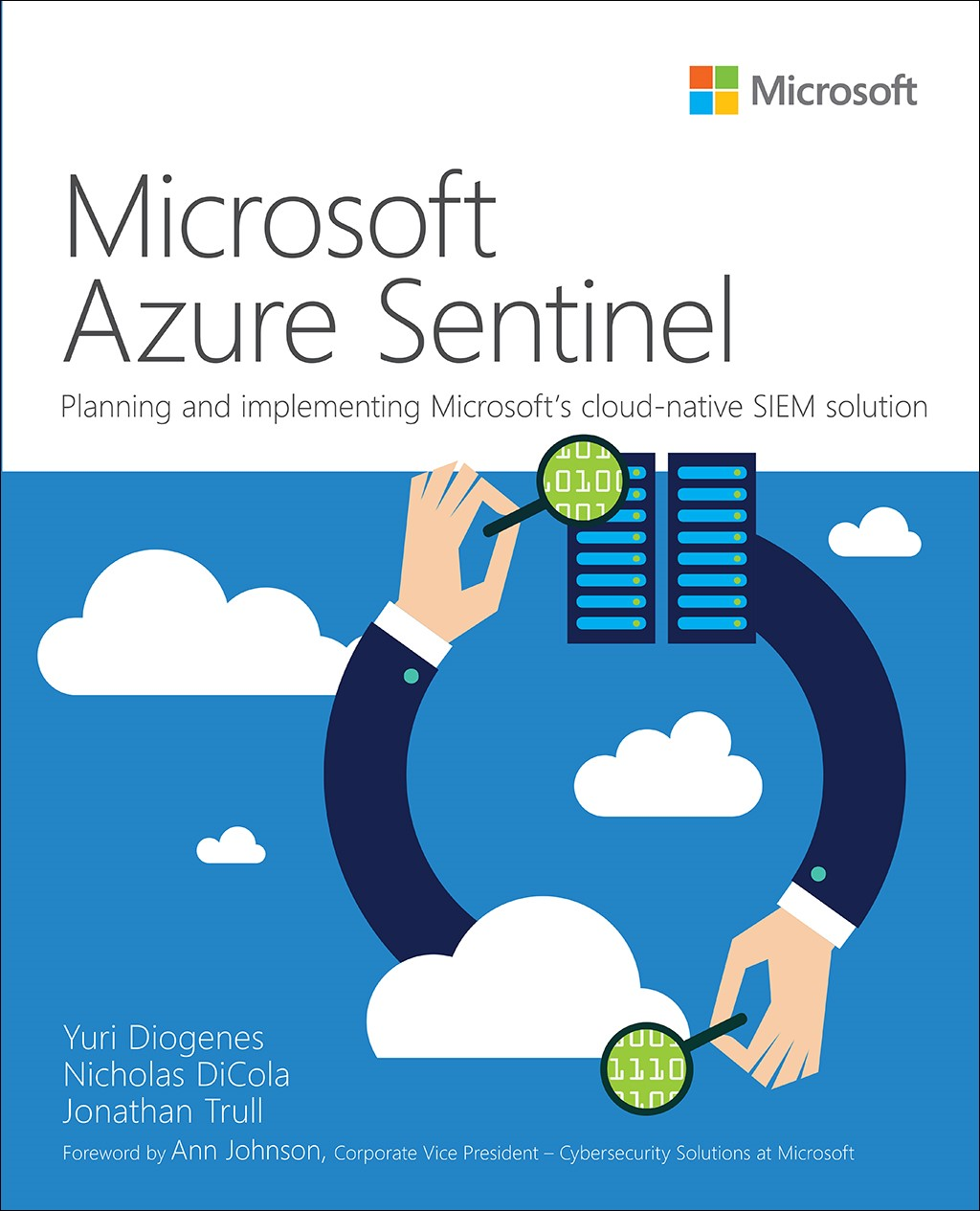 Microsoft Azure Sentinel: Planning and implementing Microsofts cloud-native SIEM solution