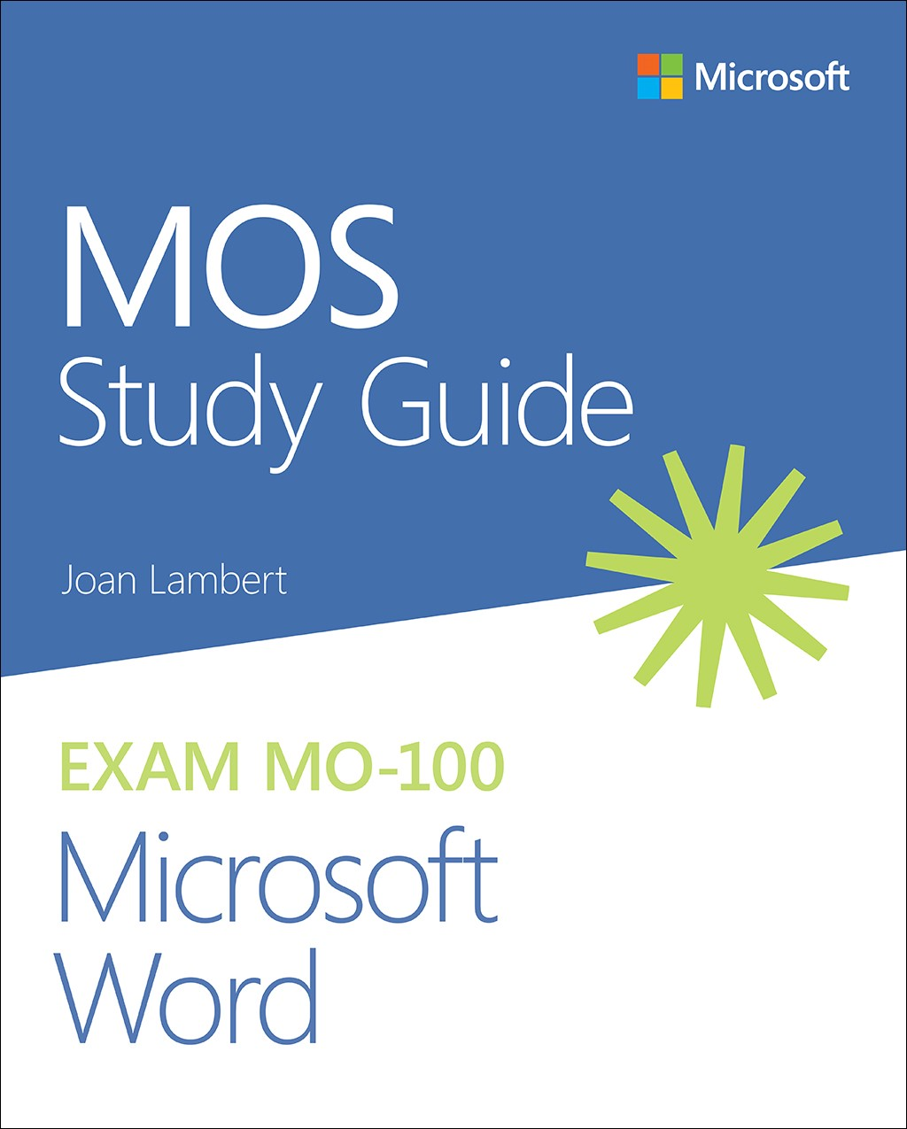 Mos Study Guide For Microsoft Word Exam Mo 100 Microsoft Press Store