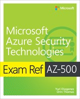 book cover: Exam Ref AZ-500 Microsoft Azure Security Technologies