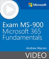 Exam MS-900 Microsoft 365 Fundamentals (Video Training)