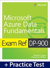 Exam Ref DP-900 Microsoft Azure Data Fundamentals with Practice Test