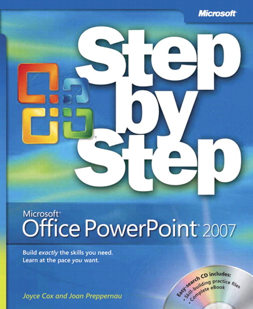 Microsoft Office PowerPoint 2007 Step by Step