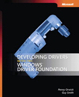 Developing Drivers with the Windows Driver Foundation