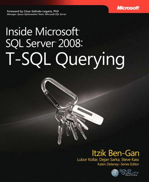 Inside Microsoft SQL Server 2008 T-SQL Querying