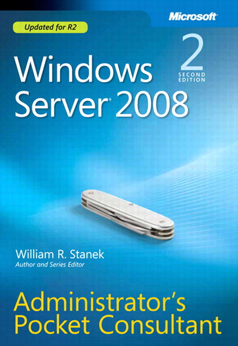 Windows Server 2008 Administrator's Pocket Consultant, 2nd Edition
