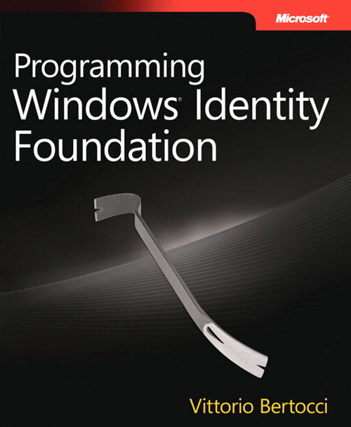 Programming Windows Identity Foundation