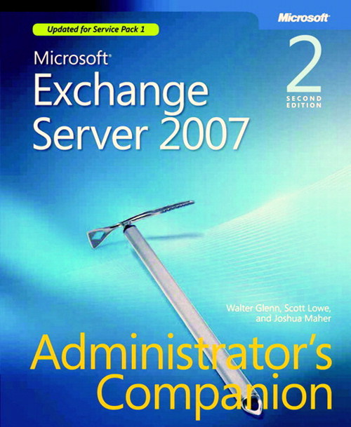 Microsoft Exchange Server 2007 Administrator's Companion, 2nd Edition