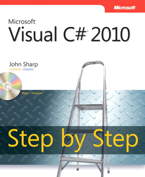 Microsoft Visual C# 2010 Step by Step