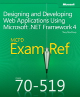 Exam Ref 70-519 Designing and Developing Web Applications Using Microsoft .NET Framework 4 (MCPD)