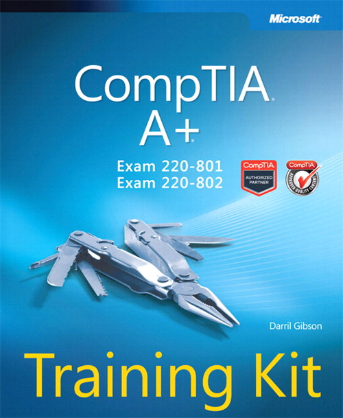 CompTIA A+ Training Kit (Exam 220-801 and Exam 220-802)