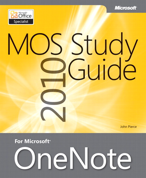 MOS 2010 Study Guide for Microsoft OneNote Exam