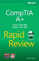 CompTIA A+ Rapid Review (Exam 220-801 and Exam 220-802)