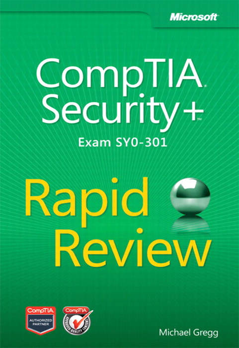 CompTIA Security+ Rapid Review (Exam SY0-301)