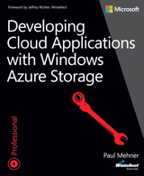 Developing Cloud Applications with Windows Azure Storage
