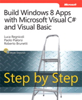 Build Windows 8 Apps with Microsoft Visual C# and Visual Basic Step by Step