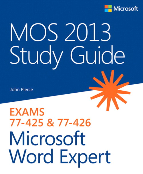 MOS 2013 Study Guide for Microsoft Word Expert
