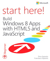 Start Here! Build Windows 8 Apps with HTML5 and JavaScript