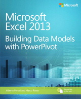 Microsoft Excel 2013 Building Data Models with PowerPivot