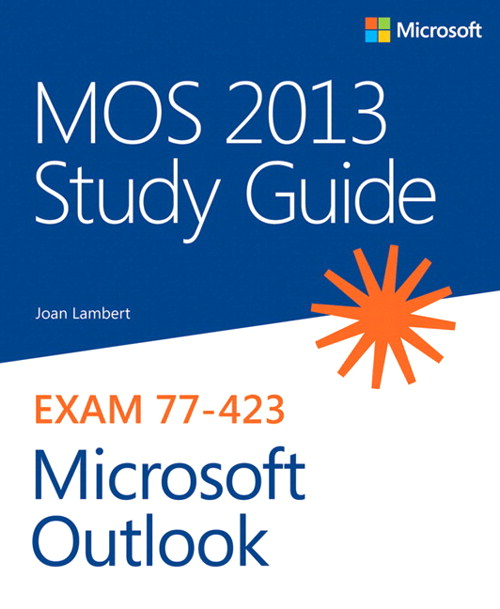 MOS 2013 Study Guide for Microsoft Outlook
