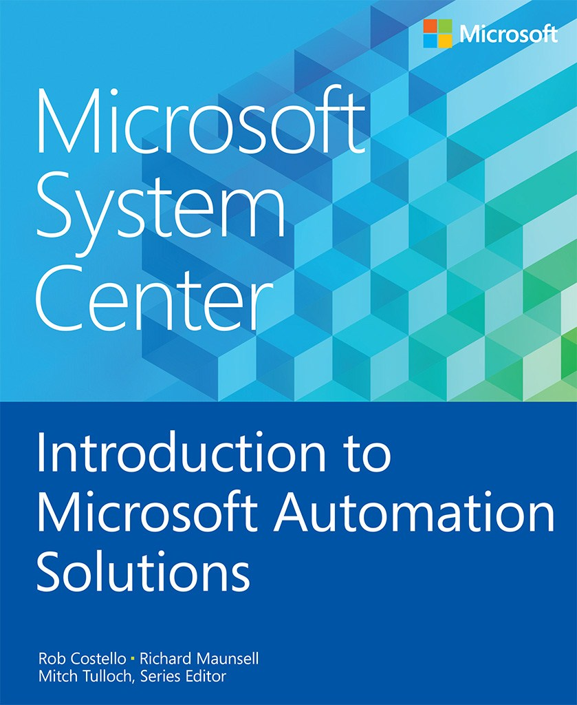 Microsoft System Center Introduction to Microsoft  Automation Solutions