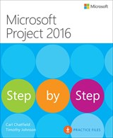Microsoft Project 2016 Step by Step