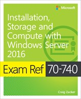 book cover: Exam Ref 70-740 Installation, Storage and Compute with Windows Server 2016
