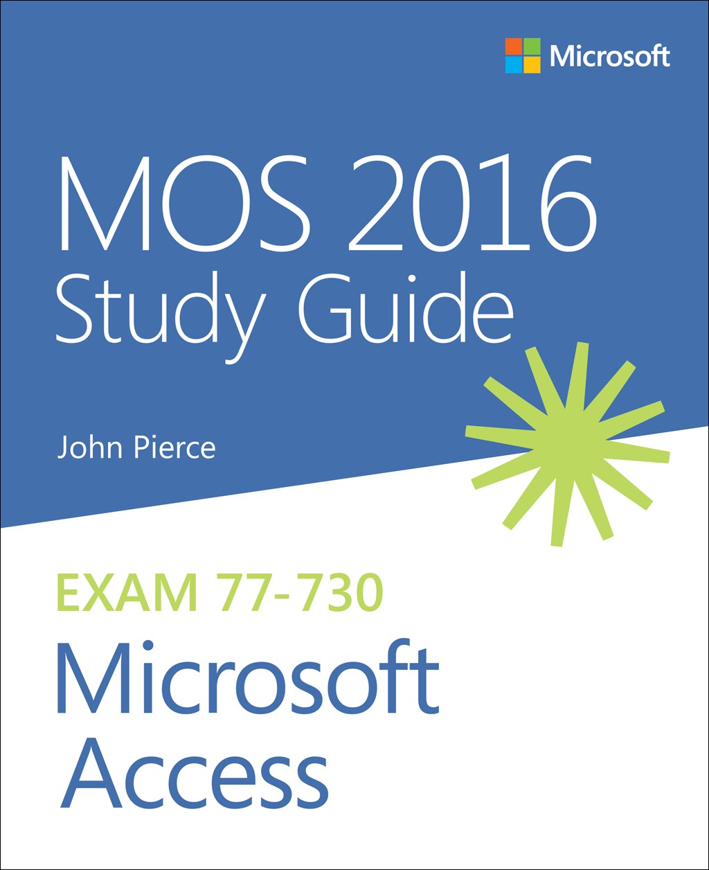 MOS 2016 Study Guide for Microsoft Access