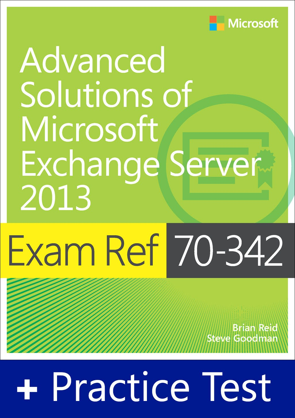 Exam Ref 70-342 Advanced Solutions of Microsoft Exchange Server 2013 with Practice Test