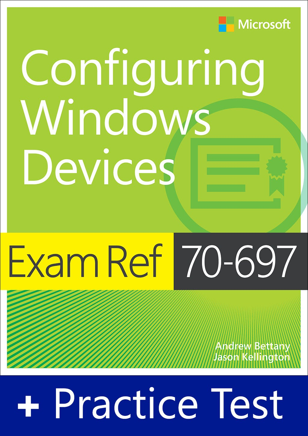 Exam Ref 70-697 Configuring Windows Devices with Practice Test