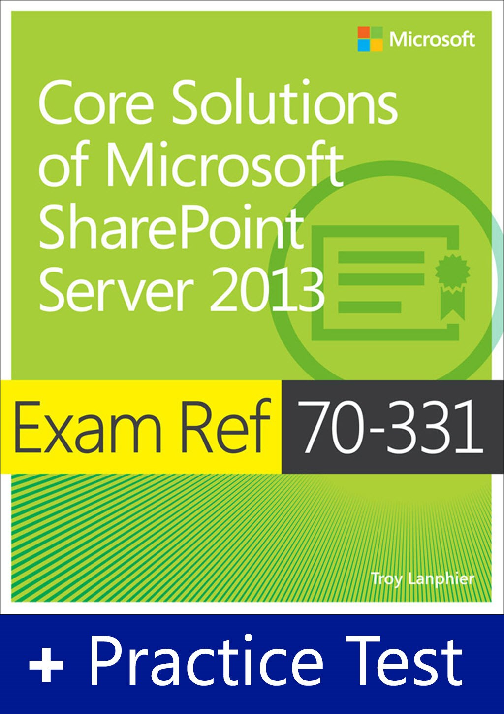 Exam Ref 70-331 Core Solutions of Microsoft SharePoint Server 2013 with Practice Test