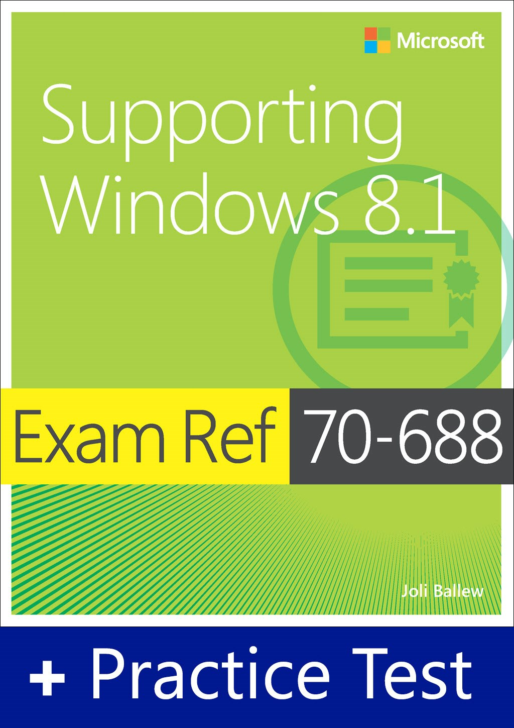 Exam Ref 70-688 Supporting Windows 8.1 with Practice Test