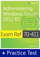 Exam Ref 70-411 Administering Windows Server 2012 R2 with Practice Test