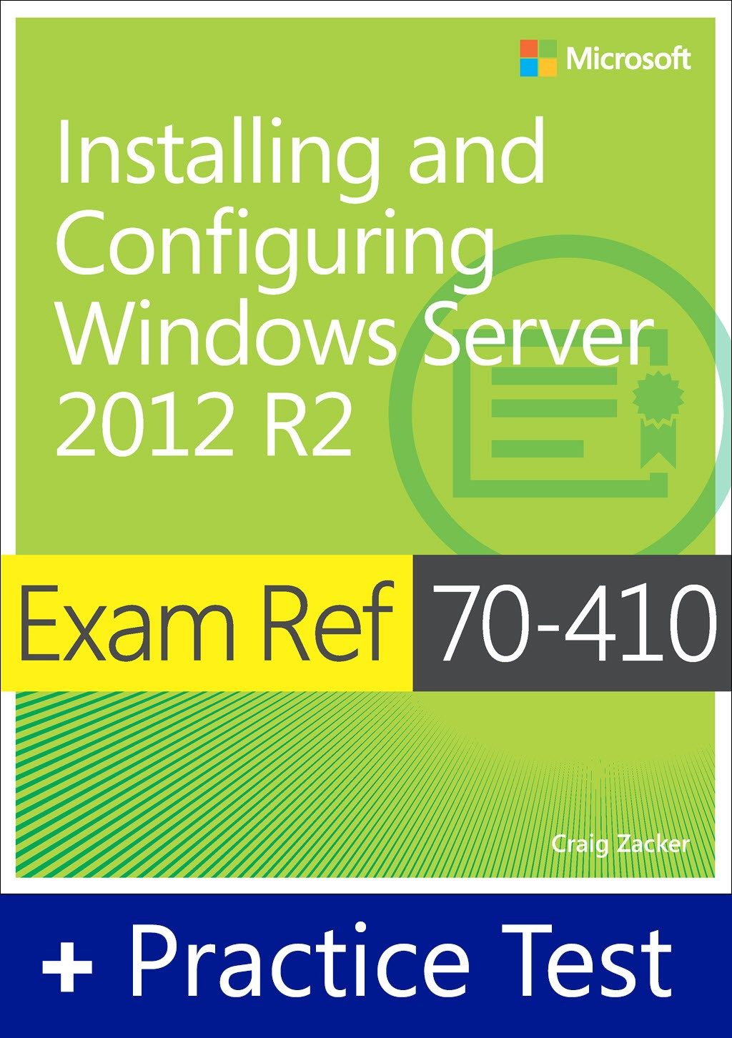 Exam Ref 70-410 Installing and Configuring Windows Server 2012 R2 with Practice Test