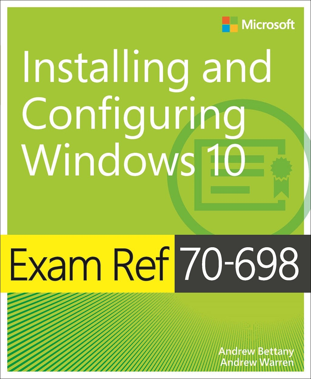 Exam Ref 70 698 Installing And Configuring Windows 10 Microsoft