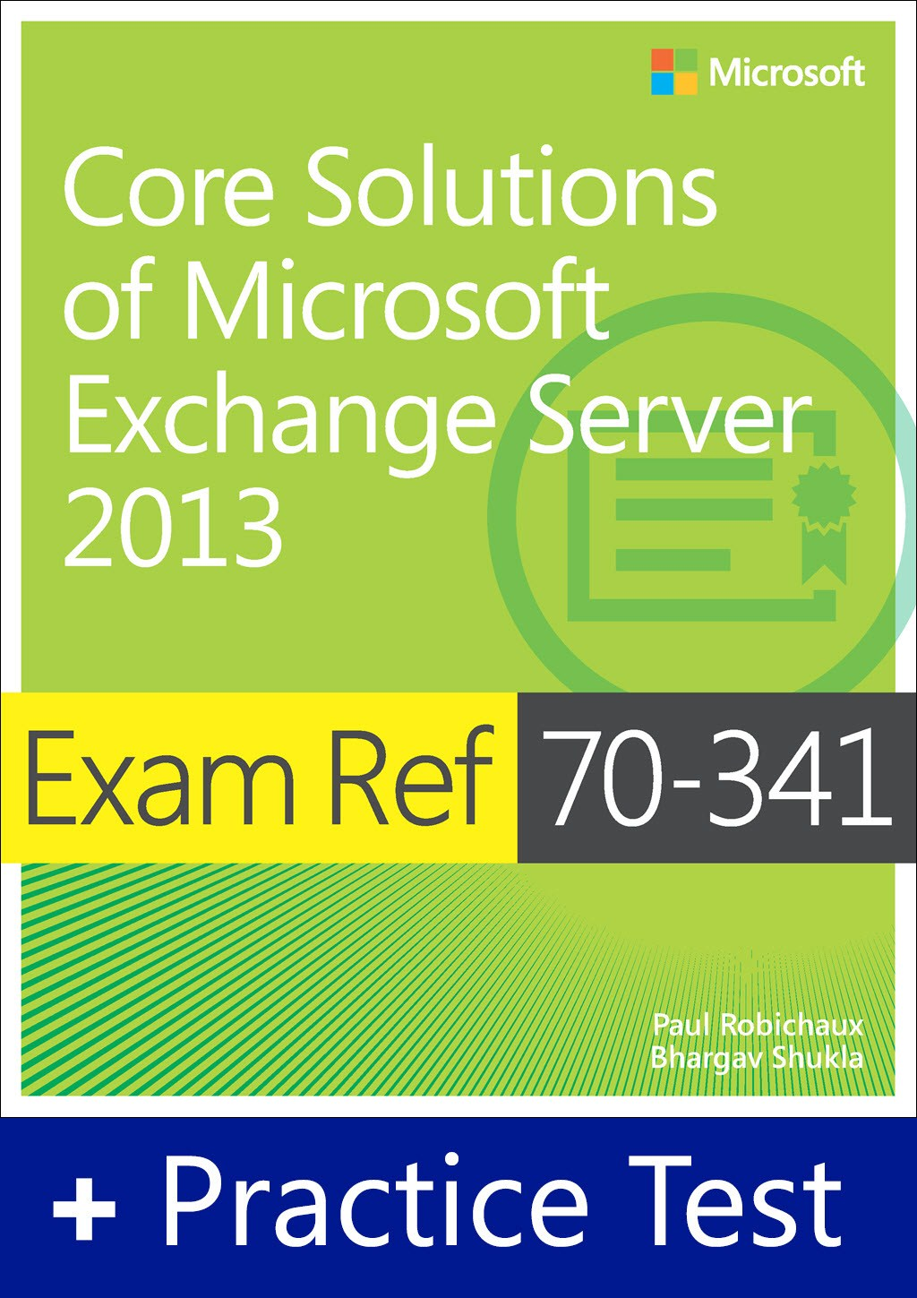 Exam Ref 70-341 Core Solutions of Microsoft Exchange Server 2013 with Practice Test