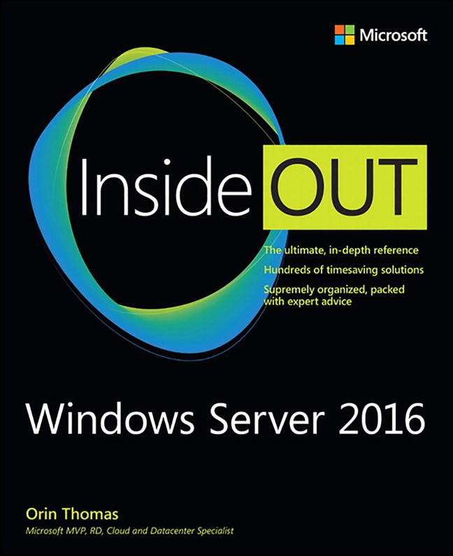 Windows Server 2016 Inside Out (Web Edition includes Current