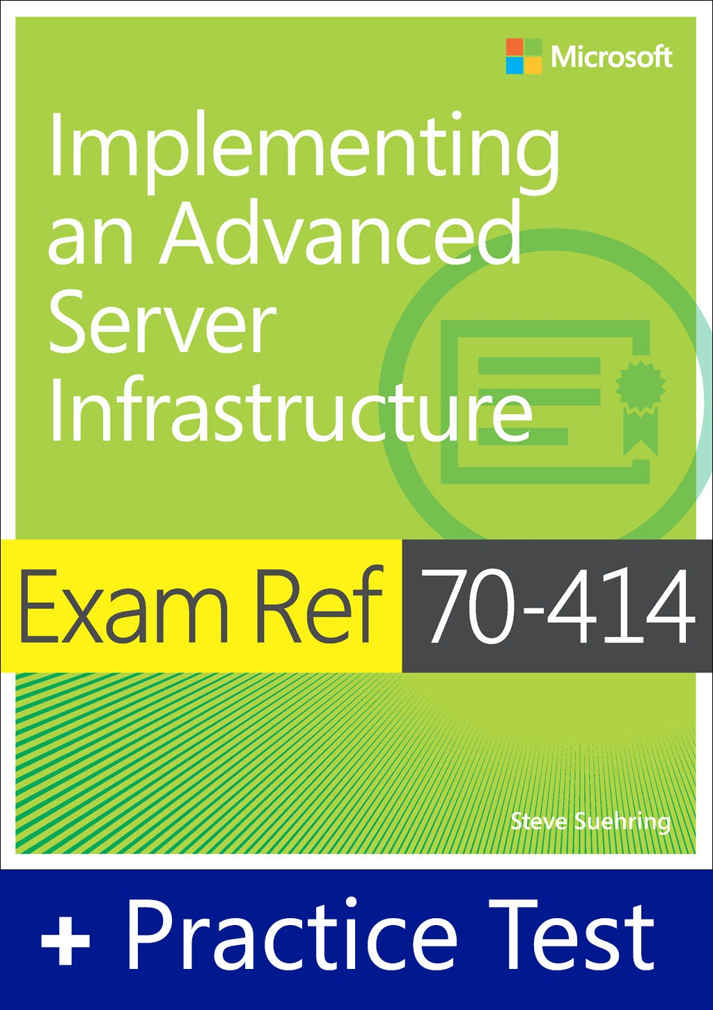 Exam Ref 70-414 Implementing an Advanced Server Infrastructure with Practice Test